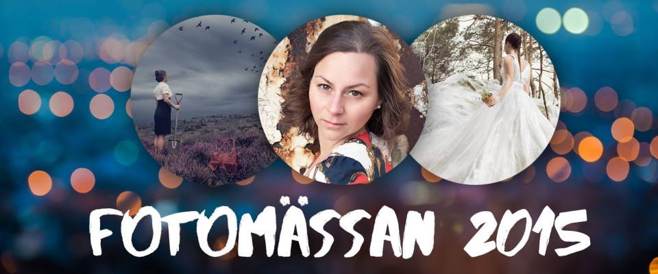 Talk at Fotomässan 2015 – 'THE ROAD TO CREATIVE IMAGES THAT EVOKES EMOTIONS'